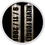 Stand Tall 911 Never Forget Spc Art Round Beach Towel