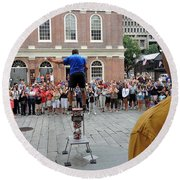 Street Performer Faneuil Hall Market Boston Round Beach Towel