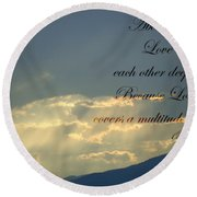 Sun Rays 1 Peter Chapter 4 Verse 8 Round Beach Towel