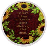 Sunflowers And Future Poem Round Beach Towel