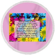 Surrounded By Your Love Round Beach Towel