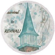 Survival To Revival Round Beach Towel