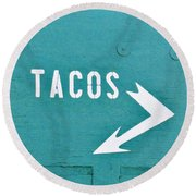 Tacos Round Beach Towel