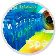 Tardis Time And Relative Dimension In Space Round Beach Towel