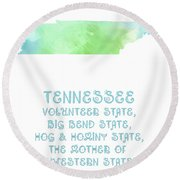 Tennessee - Volunteer State - Big Bend State - Hog And Hominy State Round Beach Towel