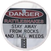 Texas Danger Rattle Snakes Signage Round Beach Towel