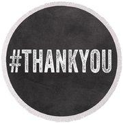Thank You- Greeting Card Round Beach Towel