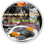 Thanksgiving Is Not... Round Beach Towel