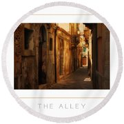 The Alley Poster Round Beach Towel