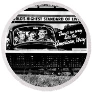 The American Way - Standard Of Living Round Beach Towel