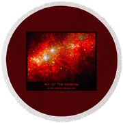 The Art Of The Universe 309 Round Beach Towel