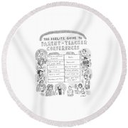 'the Berlitz Guide To Parent-teacher Conferences' Round Beach Towel by Roz Chast