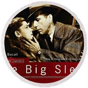 The Big Sleep  Round Beach Towel