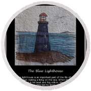 The Blue Lighthouse Round Beach Towel