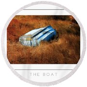 The Boat Poster Round Beach Towel