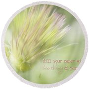 The Breathings Of Your Heart - Inspirational Art By Jordan Blackstone Round Beach Towel