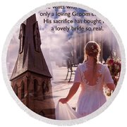The Bride Of Christ Poem By Kathy Clark Round Beach Towel