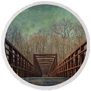 The Bridge To The Other Side Of Where? Round Beach Towel