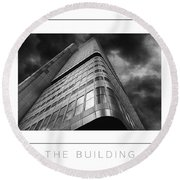 The Building Poster Round Beach Towel
