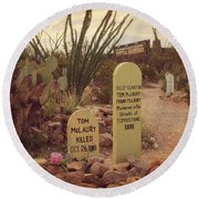 The Cemetery At Boothill Round Beach Towel