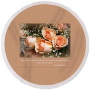 The Days Of Wine And Roses Round Beach Towel