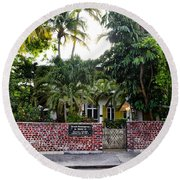 The Ernest Hemingway House - Key West Round Beach Towel