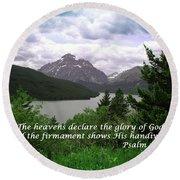 The Firmament  Psalm 19 1  Round Beach Towel