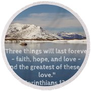 The Greatest Is Love Round Beach Towel