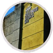 The Hollywood Heights Hotel Round Beach Towel