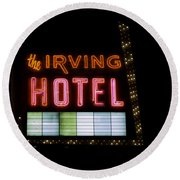 The Irving Hotel Vintage Sign Round Beach Towel