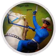 The Lone Ranger Rides Again Round Beach Towel