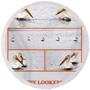 The Lookers Round Beach Towel