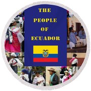 The People Of Ecuador Collage Round Beach Towel