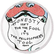 The Philosophers Tool Round Beach Towel