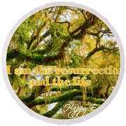 The Resurrection And The Life Round Beach Towel