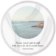 The Sea Casts Its Spell Round Beach Towel