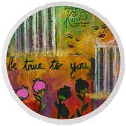The Song Of My Own Belief Round Beach Towel