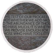 The Test Of Our Progress Round Beach Towel