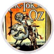 The Tik Tok Of Oz Round Beach Towel