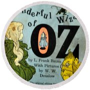 The Wonderful Wizard Of Oz Round Beach Towel
