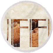 The Word Is Muffins Round Beach Towel