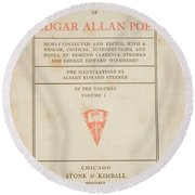 The Works Of Edgar Allan Poe Round Beach Towel