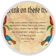 Think On These Things Fraktur Round Beach Towel