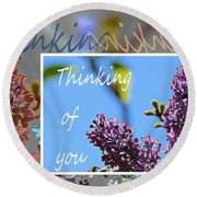 Thinking Of You 2 Round Beach Towel
