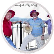 This Is Really The Big Belly Club Round Beach Towel