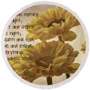 Thoughts Of Gratitude Round Beach Towel