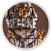 Tiger Majesty Typography Art Round Beach Towel