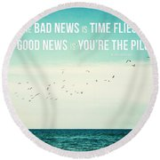 Time Flies Round Beach Towel by Lisa Russo