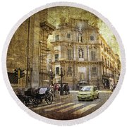 Time Traveling In Palermo - Sicily Round Beach Towel