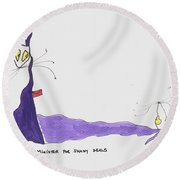 Tis Minister For Shady Deals Round Beach Towel